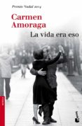 LA VIDA ERA ESO - 9788423348930 - CARMEN AMORAGA TOLEDO