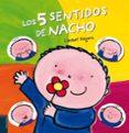 LOS CINCO SENTIDOS DE NACHO - 9788426386830 - LIESBET SLEGERS