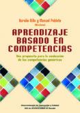 APRENDIZAJE BASADO EN COMPETENCIAS: UNA PROPUESTA PARA LA EVALUAC ION DE LAS COMPETENCIAS GENERICAS - 9788427128330 - AURELIO VILLA
