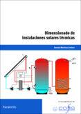 DIMENSIONADO DE INSTALACIONES SOLARES TERMICAS - 9788428333030 - VV.AA.