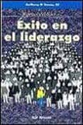 EXITO EN EL LIDERAZGO: MANUAL DEL LIDER Nº2 - 9788429312430 - ANTHONY D SOUZA