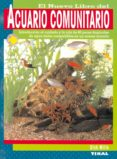ACUARIO COMUNITARIO - 9788430556830 - MILLS D.L.