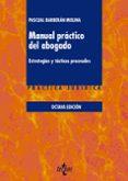 MANUAL PRACTICO DEL ABOGADO (8ª ED.): ESTRATEGIAS Y TACTICAS PROCESALES - 9788430974030 - PASCUAL BARBERAN MOLINA