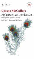 REFLEJOS EN UN OJO DORADO - 9788432229930 - CARSON MCCULLERS