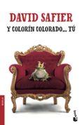 Y COLORIN COLORADO TU - 9788432234330 - DAVID SAFIER