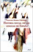 historia social de las lenguas de españa-francisco moreno fernandez-9788434482630