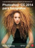 PHOTOSHOP CC 2014 PARA FOTOGRAFOS - 9788441537330 - MARTIN EVENING