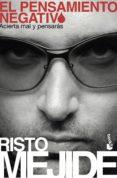 EL PENSAMIENTO NEGATIVO - 9788467030730 - RISTO MEJIDE