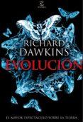 EVOLUCION: EL MAYOR ESPECTACULO SOBRE LA TIERRA - 9788467031430 - RICHARD DAWKINS
