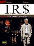 I.R.$. 11: EL CAMINO DE GLORIA - 9788467907230 - DESBERG