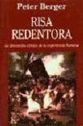 RISA REDENTORA: LA DIMENSION COMICA DE LA EXPERIENCIA HUMANA - 9788472454330 - PETER BERGER