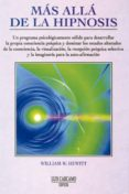 MAS ALLA DE LA HIPNOSIS - 9788476270530 - WILLIAM H. HEWITT