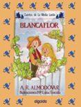 BLANCAFLOR - 9788476470930 - ANTONIO RODRIGUEZ ALMODOVAR