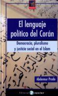 EL LENGUAJE POLITICO DEL CORAN - 9788478844630 - ABDENNUR PRADO