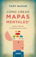 COMO CREAR MAPAS MENTALES - 9788479538330 - TONY BUZAN