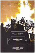 CELTIBERIA: ARDE IBERIA - 9788480411530 - ANGEL LUIS GALLERO DIAZ