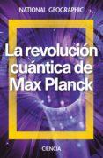 LA REVOLUCION CUANTICA DE MAX PLANCK - 9788482986630 - VV.AA.
