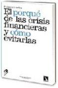 EL PORQUE DE LAS CRISIS FINANCIERAS Y COMO EVITARLAS - 9788483194430 - FREDERIC LORDON