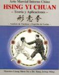 HSING YI CHUAN: TEORIAS Y APLICACIONES - 9788487476730 - LIANG SHOU-YU