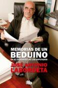 memorias de un beduino en el congreso de los diputados-jose antonio labordeta-9788490705230