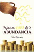 reglas de oro de la abundancia (ebook)-selene jade aghina-9788492635030
