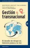 GESTION TRANSNACIONAL: EL DESAFIO DE DIRIGIR EN DISTINTOS PAISES A LA VEZ - 9788492921430 - CHRISTOPHER A. BARTLETT