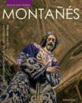 MONTAÑÉS. JUAN MARTINEZ MONTAÑÉS Y SU OBRA SEVILLANA - 9788494241130 - MANUEL JESUS ROLDAN SALGUEIRO