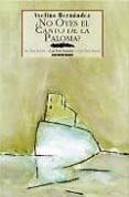 ¿NO OYES EL CANTO DE LA PALOMA? - 9788495116130 - AVELINO HERNANDEZ