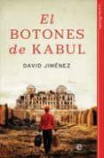 EL BOTONES DE KABUL - 9788497342230 - DAVID JIMENEZ
