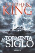 LA TORMENTA DEL SIGLO - 9788497593830 - STEPHEN KING