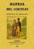 MANUAL DEL CORTEJO (ED. FACSIMIL) - 9788497611930 - VV.AA.