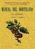 MANUAL DEL HORTELANO. LAS LEGUMBRES (FACSIMIL) - 9788497614030 - ER FAVERI