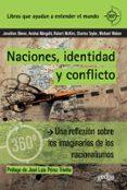 NACIONES, IDENTIDAD Y CONFLICTO: UNA REFLEXION SOBRE LOS IMAGINARIOS DE LOS NACIONALISMOS - 9788497848930 - VV.AA.