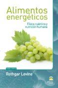 ALIMENTOS ENERGETICOS - 9788498272130 - LEVINE ROTHGAR