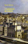 A ELEGANCIA DO OURIZO - 9788498651430 - MURIEL BARBERY