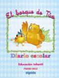 DIARIO ESCOLAR. EL BOSQUE DE TÚO EDUCACIÓN INFANTIL 0-2 AÑOS - 9788498770230 - VV.AA.