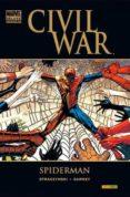 CIVIL WAR: SPIDERMAN - 9788498855630 - JOE MICHAEL STRACYZNSKI
