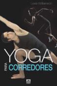 YOGA PARA CORREDORES - 9788499105130 - LEXIE WILLIAMSON