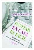 invitar en casa es fácil (ebook)-sese san martin-9788499706030