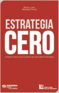 Google descarga gratuita de libros electrónicos ESTRATEGIA CERO ePub iBook