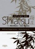 ATLAS OF SHIATSU E-BOOK (EBOOK) - 9780080982540 - WILFRIED RAPPENECKER