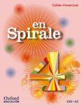 EN SPIRALE 4º ESO CAHIER + GRAMATICA FRANCÉS - 9780190502140 - VV.AA.