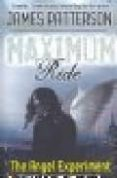 MAXIMUM RIDE: THE ANGEL EXPERIMENT - 9780755321940 - JAMES PATTERSON