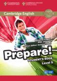 CAMBRIDGE ENGLISH PREPARE! 5 STUDENT S BOOK - 9781107482340 - VV.AA.