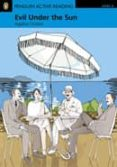 EVIL UNDER THE SUN BOOK/CD-ROM FOR PACK: LEVEL 4 (PENGUIN READERS ) - 9781408232040 - AGATHA CHRISTIE