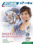 INGLES DE LOS NEGOCIOS (SUPER PACK (LIBRO + 4 CD AUDIO + 2 CD MP3 ) - 9782700580440 - CLAUDE CHAPUIS