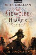 DAS GEWÖLBE DES HIMMELS 4 (EBOOK) - 9783641125240 - PETER ORULLIAN