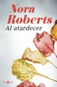 AL ATARDECER - 9788401020940 - NORA ROBERTS