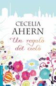 UN REGALO DEL CIELO - 9788408105640 - CECELIA AHERN