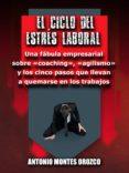 Audiolibros gratuitos con descarga de texto. EL CICLO DEL ESTRÉS LABORAL RTF CHM MOBI (Spanish Edition) 9788412092240 de MONTES OROZCO ANTONIO
